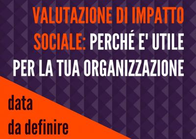 Valutazione dell'impatto sociale: perchè è utile per la tua organizzazione