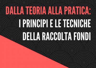 Dalla teoria alla pratica: i principi e le tecniche della raccolta fondi