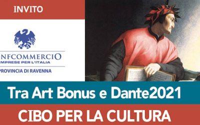 Da Ravennanotizie.it: tra Art Bonus e Dante2021, cibo per la cultura.