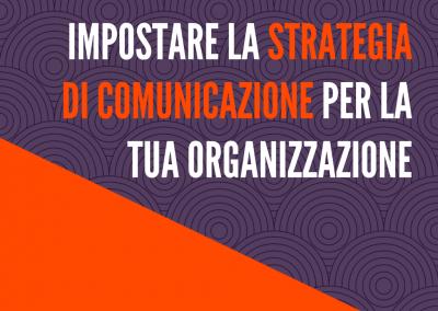 Impostare al meglio la strategia di comunicazione