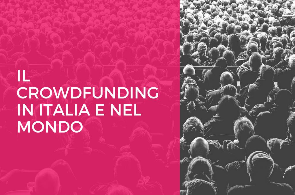 Il Crowdfunding in Italia e nel mondo