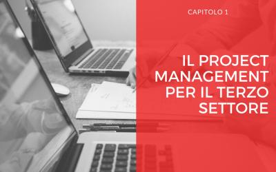 Il Project Management nel Terzo Settore – capitolo 1