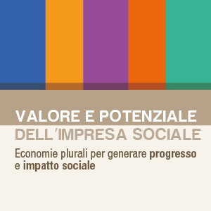 Da Socialimpactagenda.it: valore e potenziale della nuova Impresa Sociale